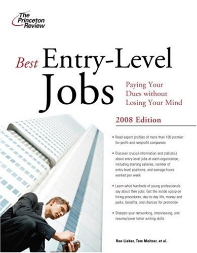 Best Entry-Level Jobs, 2008 Edition