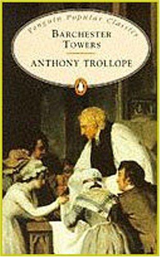 Barchester Towers (Penguin Popular Classics)