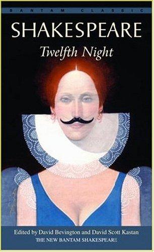 Twelfth Night (Bantam Classics)