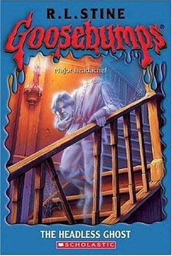 Goosebumps The Headless Ghost(雞皮疙瘩系列:笨蛋幽靈)