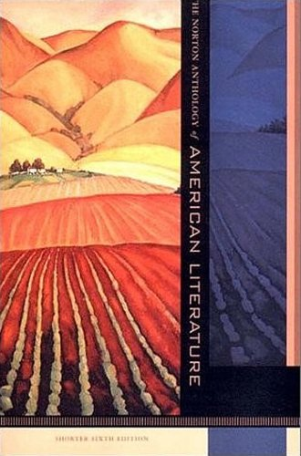 Norton Anthology of American Literature 6e Shorter