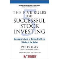 The Five Rules for Successful Stock Investing: Mor