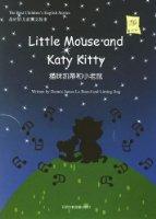 最好的儿童英文故事:猫咪凯蒂和小老鼠(CD版)