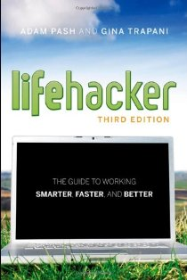 Lifehacker: The Guide to Working Smarter, Faster, and Better (Gina Trapani)封面圖片