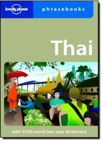 Lonely Planet Thai Phrasebook 6th Ed.: 6th Edition