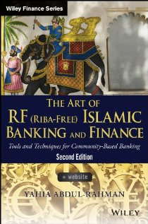 The Art of Islamic Banking and Finance: Tools and Techniques for Community-Based Banking