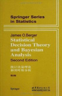 统计决策理论和贝叶斯分析(第2版)