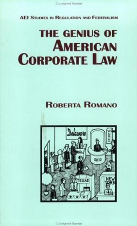 The Genius of American Corporate Law (Aei Studies