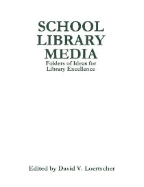 School Library Media File: Folders of Ideas for Library Excellence