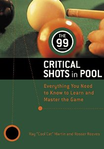 The 99 Critical Shots in Pool: Everything You Need to Know to Learn and Master the Game(两种封面 随机发货)