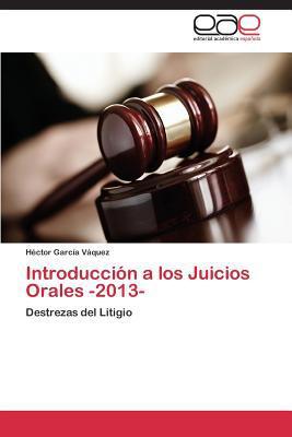 Introducci�n a los Juicios Orales -2013-