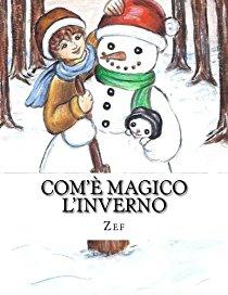 Com'è Magico L'inverno