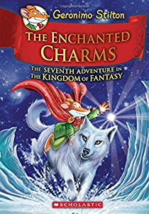 The Enchanted Charms: The Seventh Adventure in the Kingdom of Fantasy