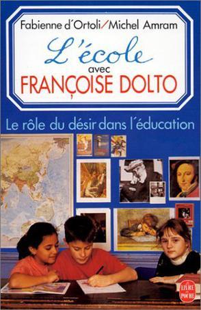 和弗朗索瓦茲·多爾多一道的學校:教育中欲望的角色