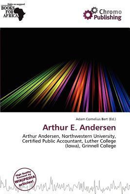 Arthur E. Andersen