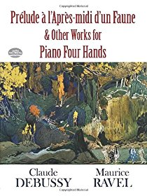 Prélude à l'Apres-midi d'un Faune and Other Works for Piano Four Hands