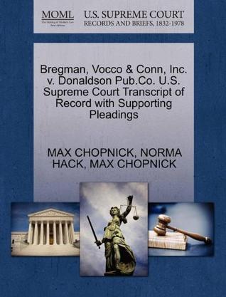Bregman, Vocco & Conn, Inc. V. Donaldson Pub.Co. U.S. Supreme Court Transcript of Record with Supporting Pleadings