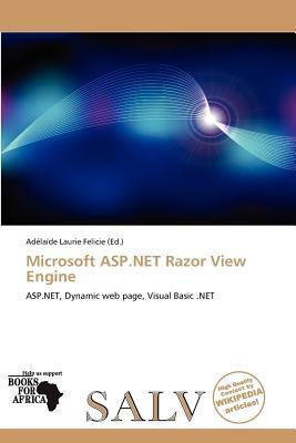 Microsoft ASP.Net Razor View Engine