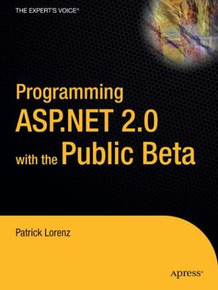 Programming ASP.NET 2.0 with the Public Beta