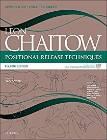 Positional Release Techniques: includes access to www.chaitowpositionalrelease.com, 4e