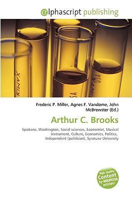 Arthur C. Brooks