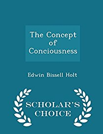The Concept of Conciousness - Scholar's Choice Edi