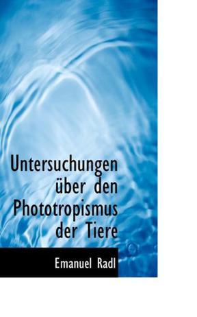 Untersuchungen A¼ber den Phototropismus der Tiere