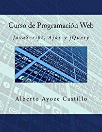 Curso de programación web/ Web programming course: Javascript, Ajax y Jquery