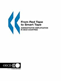 From Red Tape to Smart Tape: Administration Simplification in OECD Countries