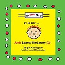 Andy Learns the Letter Cc: C Is for ...