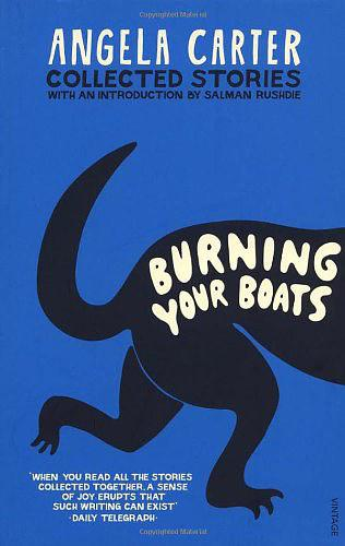 Burning Your Boats:Collected Stories