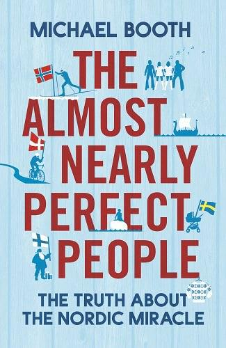 The Almost Nearly Perfect People:The Truth About t